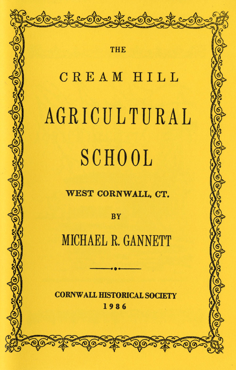 The Cream Hill Agricultural School West Cornwall, Connecticut
