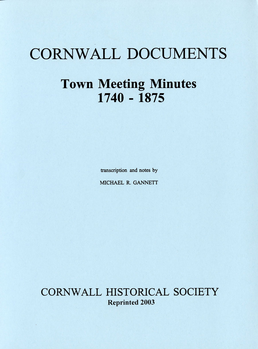 Cornwall Documents Town Meeting Minutes 1740 – 1875