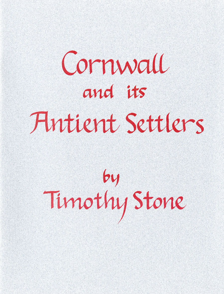 Cornwall and its Antient Settlers