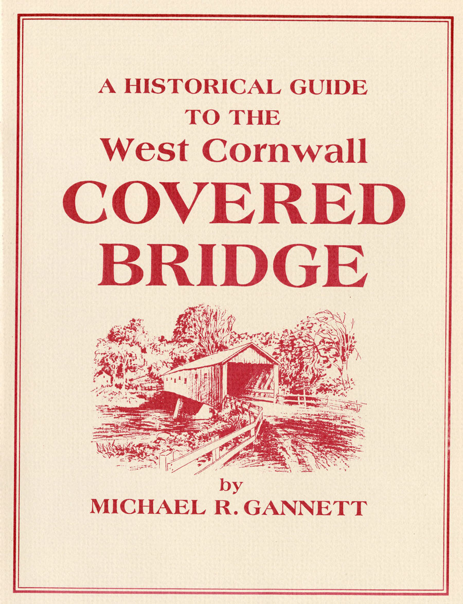 A Historical Guide to the West Cornwall Covered Bridge