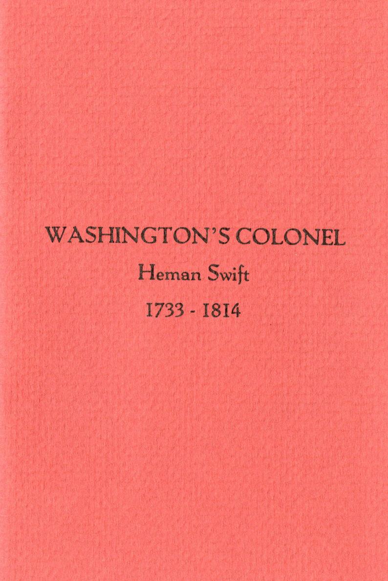 Washington's Colonel Heman Swift